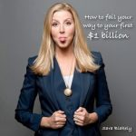 How to fail your way to your first $1 billion