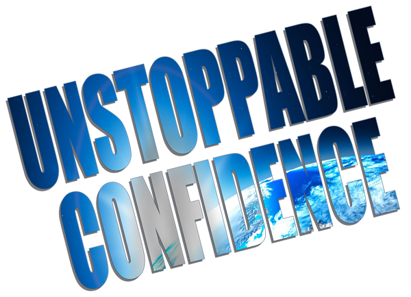 unstoppable confidence